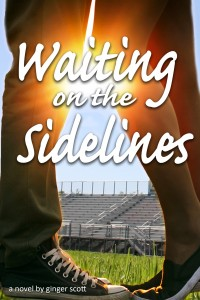 Waiting on the Sidelines - New Cover!